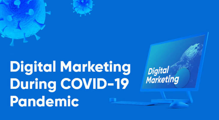 Managing Digital Marketing During COVID-19 Pandemic