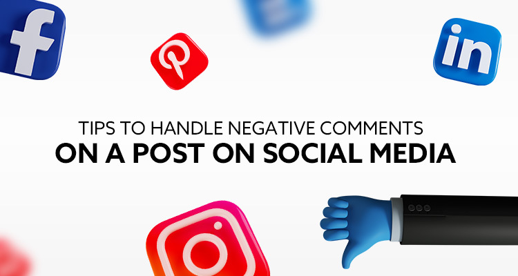 Tips To Handle Negative Comments On A Post On Social Media